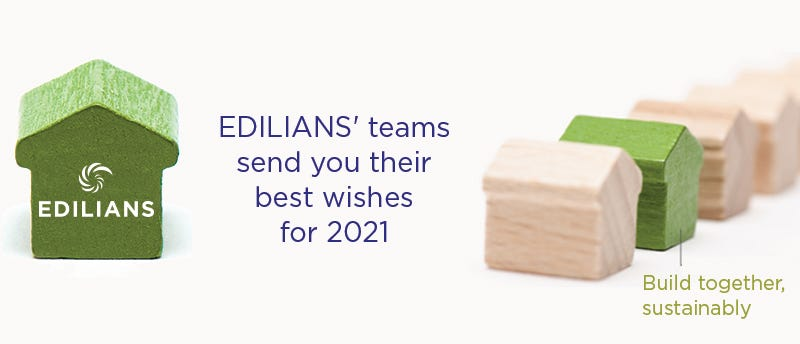 Edilians' teams send you their best wishes for 2021